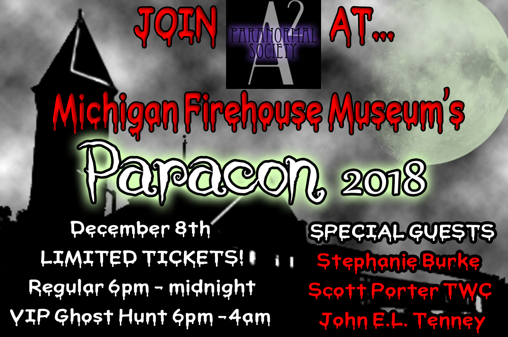 michigan firehouse paracon paranormal convention haunted ghost hunt